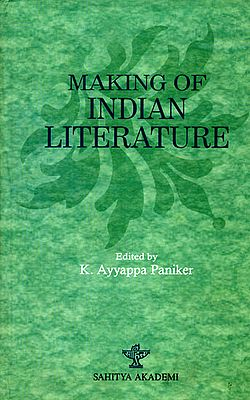 Making of Indian Literature (A Consolidated Report on Workshops on Literary Translation 1986-88)