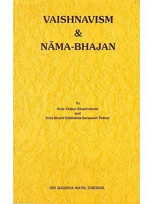 Vaishnavism & Nama-Bhajan