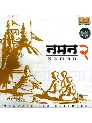 Naman-2 (Mantras For Children) (Audio CD)