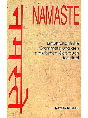 नमस्ते Namaste (Einfuhrung in die Grammatik und den praktischen Gebrauch des Hindi)