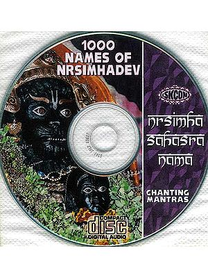 1000 Names of Nrsimhadev (Nrsimha Sahasra Nama) (Audio CD): with the Book Sri Nrsimha Sahasra Nama & Sri Nrsimha-Kavaca: Transliterated Text and Translation