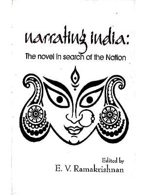 Narrating India: The novel in search of the Nation