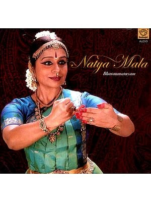 Natya Mala…Bharatanatayam (Audio CD)