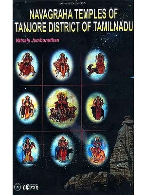 Navagraha Temples of Tanjore District of Tamil Nadu
