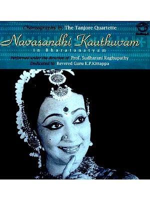Navasandhi Kauthuvam in Bharatanatyam: Choreography by the Tanjore Quartette (Audio CD)