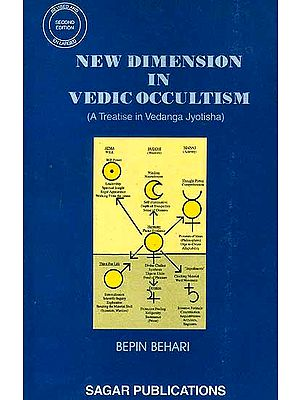 New Dimension in Vedic Occultism (A Treatise in Vedanga Jyotisha)