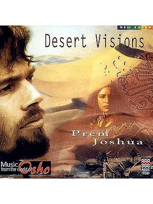 New Earth Desert Visions:Prem Joshua - Music from the World of Osho (Audio CD)