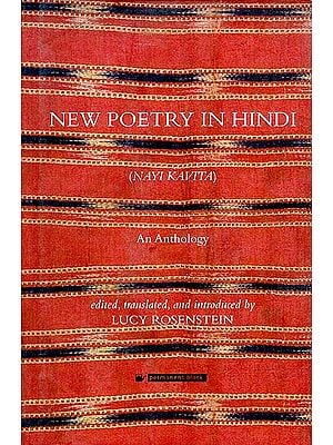 Nayi Kavita (New Poetry in Hindi: An Anthology)