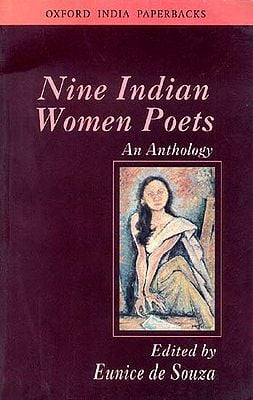 Nine Indian Women Poets (An Anthology)