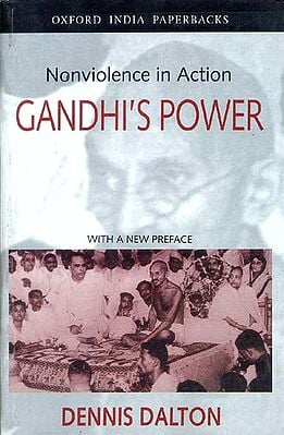 Nonviolence in Action GANDHI'S POWER WITH A NEW PREFACE