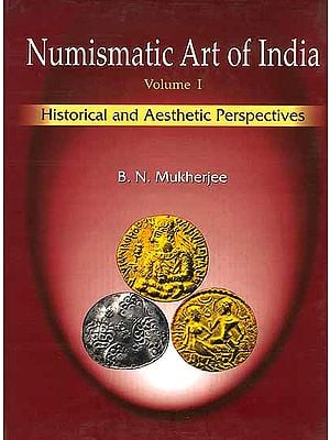 Numismatic Art of India: Historical and Aesthetic Perspectives and An Album of the Masterpieces of Indian Coins) - Two Volume Set