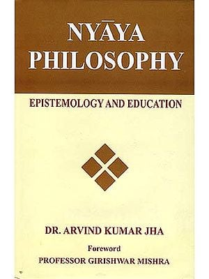 Nyaya Philosophy: Epistemology and Education
