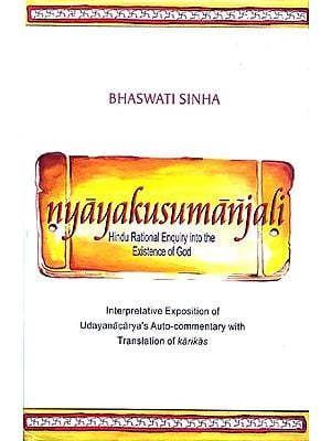 Nyaya Kusumanjali Hindu Rational Enquiry into the Existence of God