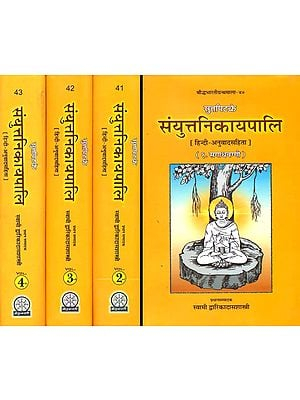 संयुत्तनिकायपाली (संस्कृत एवं हिंदी अनुवाद): Samyutta Nikaya  (Set of 4 Volumes)