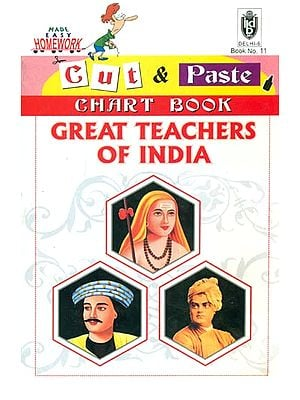 Great Teachers of India (Chart Book - Cut and Paste)