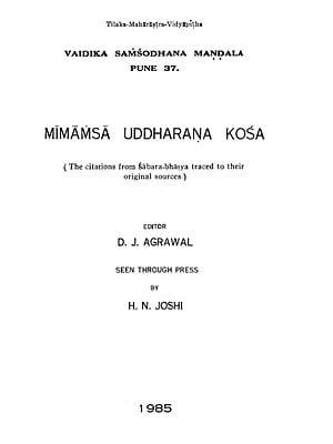 Mimamsa Uddharana Kosa (The Citations from Sabara Bhasya Traced to Their Original Sources) (An Old and Rare Book)