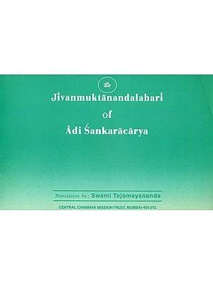 Jivan Muktananda Lahari of Adi Shankaracarya
