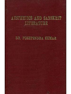 संस्कृत साहित्य और सौन्दर्यचेतना: Aesthetics and Sanskrit Literature