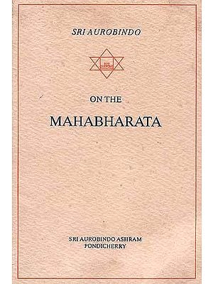 The Mahabharata (Essays and Translations)
