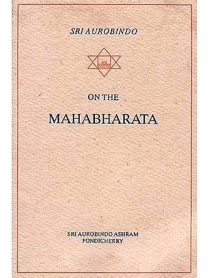 The Mahabharata (Essays and Translations)