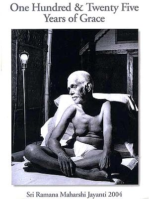 One Hundred and Twenty Five Years of Grace: Sri Ramana Maharshi Jayanti