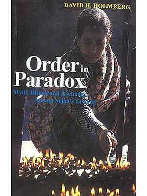ORDER IN PARADOX Myth, Ritual, and Exchange among Nepal's Tamang