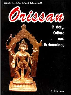 Orissan History, Culture and Archaeology