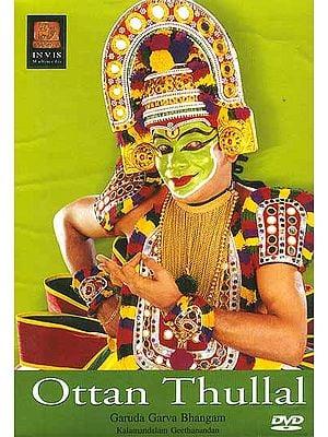 Ottan Thullal: Garuda Garva Bhangam Kalamandalam Geethanandan (DVD Video)