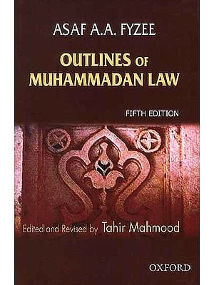 Outlines of Muhammadan Law {Fifth Edition}