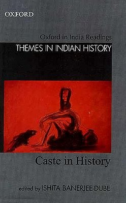 Oxford in India: Readings Themes in Indian History (Caste in History)
