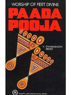 Paada Pooja: Worship of Feet Divine- An Old and Rare Book