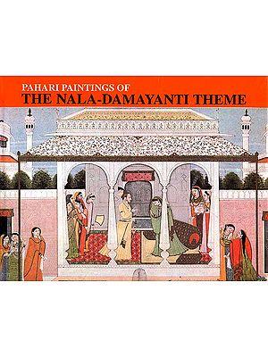 Pahari Paintings of the Nala-Damayanti Theme