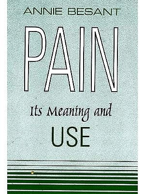 Pain Its Meaning and Use