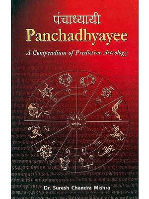 Panchadhyayee (A Compendium of Predictive Astrology)