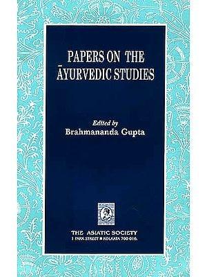 Papers on The Ayurvedic Studies
