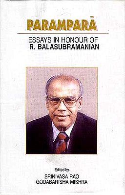 PARAMPARA: ESSAYS IN HONOUR OF R. BALASUBRAMANIAN