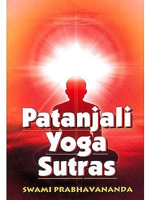 Patanjali Yoga Sutras: Translated with a new Commentary