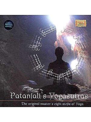Patanjali's Yogasutras: The Original Master's Eight Steps of Yoga  (Audio CD)