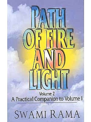 Path of Fire and Light (Volume 2) - A Practice Companion to Volume 1