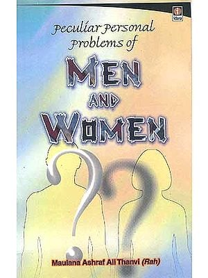 Peculiar Personal Problems of Men and Women