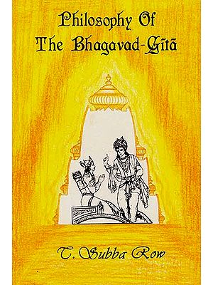 Philosophy of The Bhagavad-Gita
