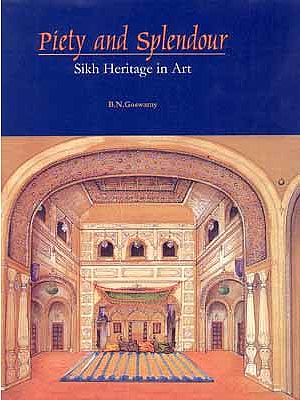 Piety and Splendour Sikh Heritage in Art