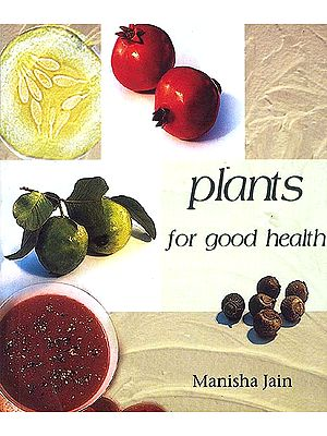 Plants for Good Health