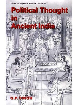 Political Thought In Ancient India
