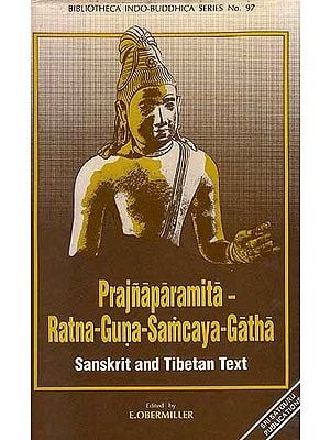 Prajnaparamita Ratna-Guna-Samcaya-Gatha: Sanskrit and Tibetan Text Only