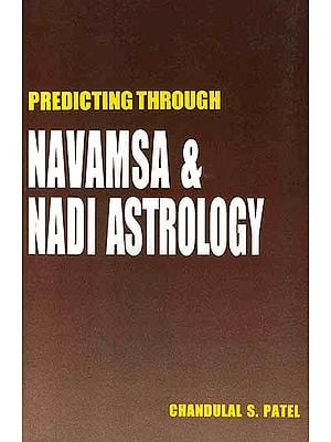 Predicting Through Navamsa and Nadi Astrology