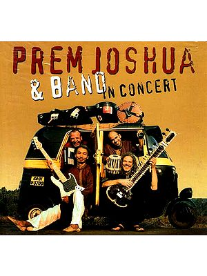 Prem Joshua and Band in Concert (Audio CD)