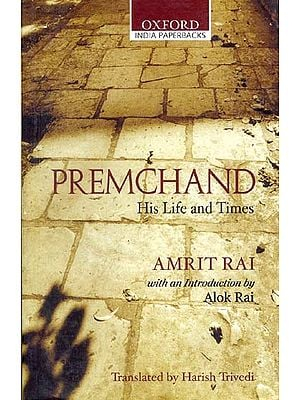 PREMCHAND His Life and Times
