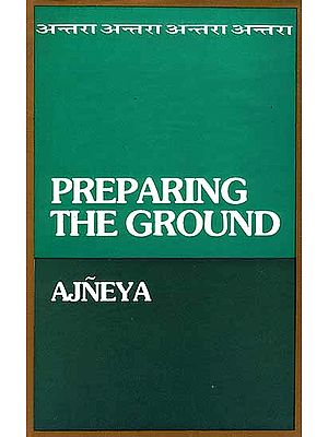 Preparing The Ground (Ajneya)
