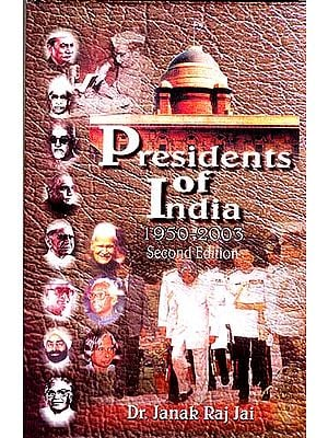 Presidents of India: 1950-2003 (Second Edition)